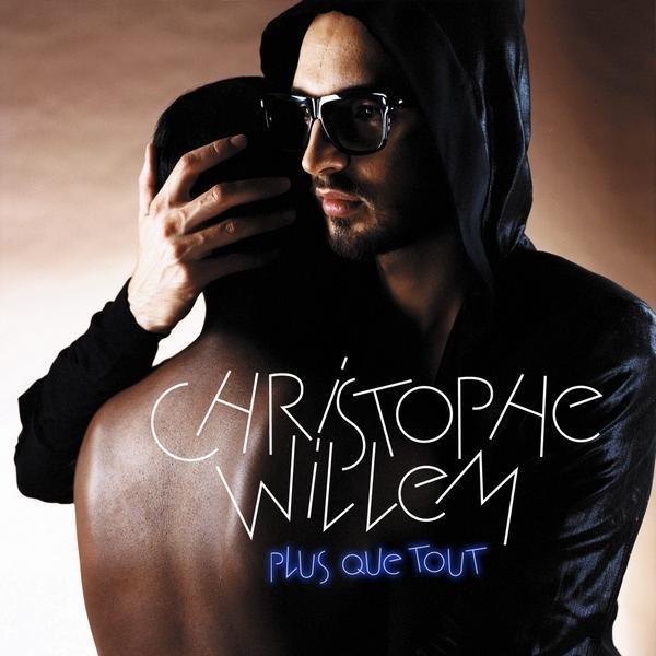 Christophe Willem Christophe-willem...ut-single-f082f6