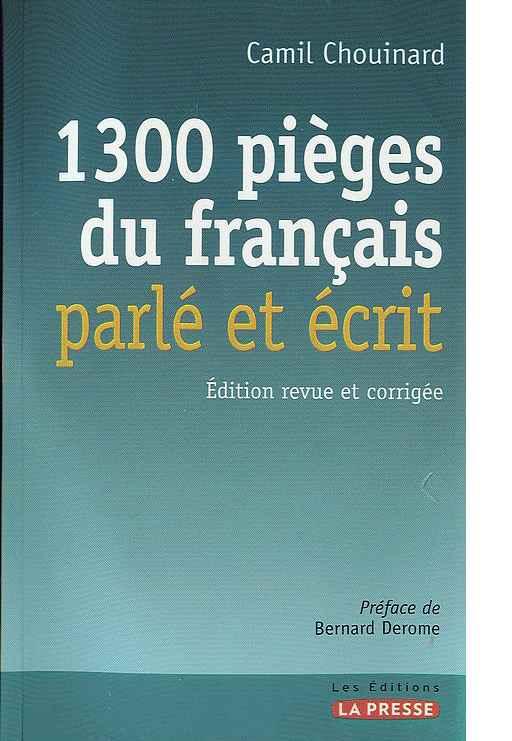 1300pièges du français parlé et écrit
